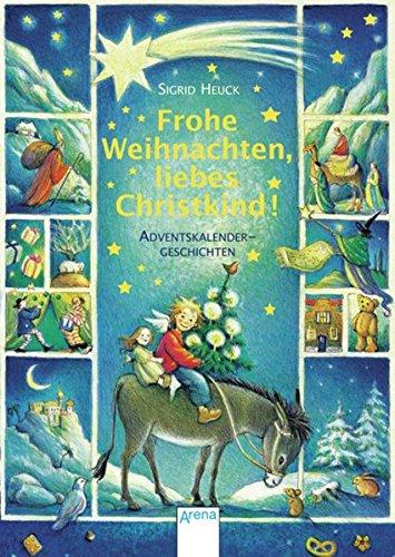 Christkind Bilder Weihnachten.9783401505237 Frohe Weihnachten Liebes Christkind