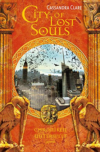 9783401505688: Chroniken der Unterwelt 05. City of Lost Souls