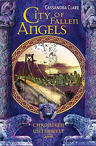 9783401506708: City of Fallen Angels. Chroniken der Unterwelt 04