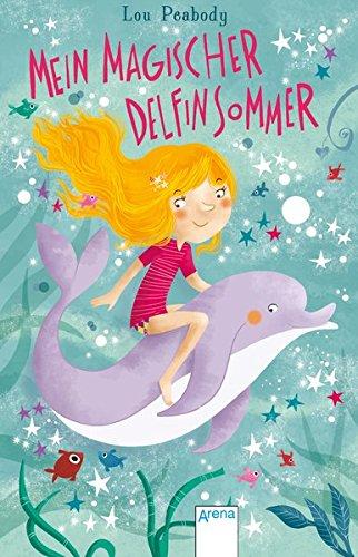 9783401506982: Mein magischer Delfinsommer