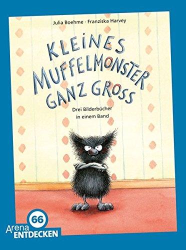 9783401507026: Kleines Muffelmonster ganz groß: Drei Bilderbuchgeschichten in einem Band. Limitierte Jubiläumsausgabe