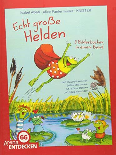 Echt große Helden: Drei Bilderbücher in einem: Pantermüller, Alice, KNISTER