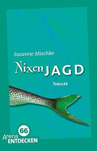 9783401507392: Nixenjagd: Die Arena Thriller. Limitierte Jubil�umsausgabe