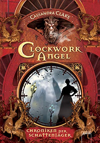 9783401507996: Chroniken der Schattenjäger 01. Clockwork Angel