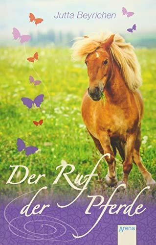9783401508092: Der Ruf der Pferde