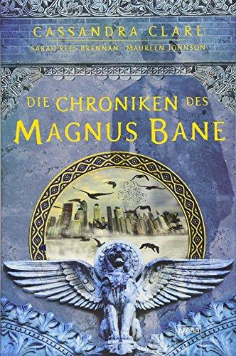 9783401508191: Die Chroniken des Magnus Bane