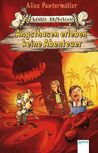 Bendix Brodersen (1). Angsthasen erleben keine Abenteuer: Pantermüller, Alice