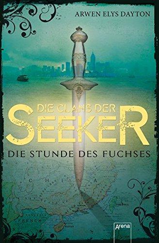 9783401510149: Die Clans der Seeker (1). Die Stunde des Fuchses