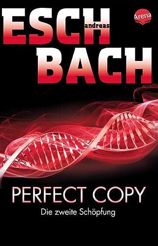 9783401510729: Perfect Copy: Die zweite Schöpfung