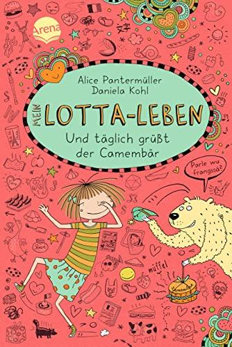 Mein Lotta-Leben 07. Und t?glich gr??t der: Pantermüller, Alice