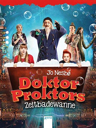 9783401602707: Doktor Proktors Zeitbadewanne: Filmausgabe mit exklusiver Fotostrecke