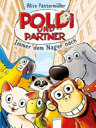 Poldi und Partner - immer dem Nager: Pantermüller, Alice und