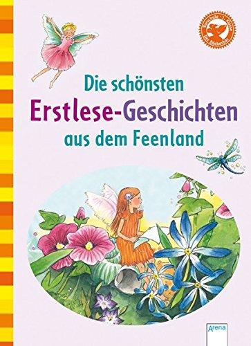 Die sch?nsten Erstlesegeschichten aus dem Feenland: Julia Boehme, Frauke
