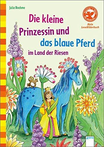 9783401700175: Die kleine Prinzessin und das blaue Pferd im Land der Riesen