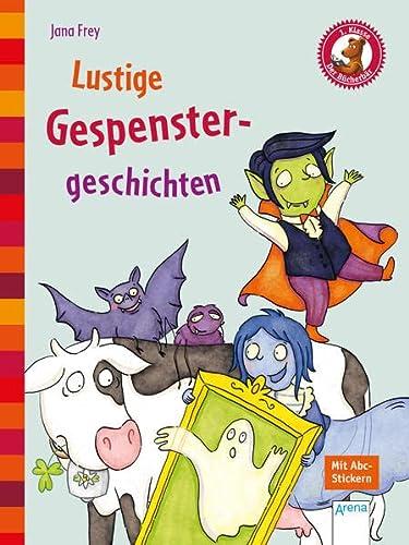 Lustige Gespenstergeschichten: Der Bücherbär. Kleine Geschichten: Jana Frey