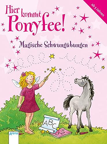 9783401703664: Magische Schwungübungen: Hier kommt Ponyfee!