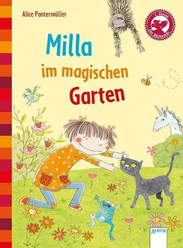 Milla im magischen Garten: Der Bücherbär. Eine: Alice Pantermüller