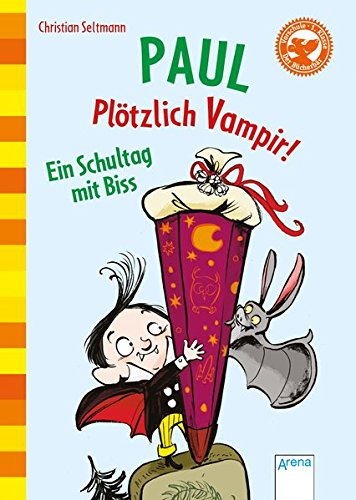 9783401704296: Paul. Plötzlich Vampir! Ein Schultag mit Biss: Der Bücherbär. Erstleser Sonderausgabe