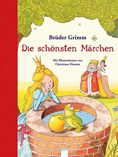 9783401704548: Die schönsten Märchen der Brüder Grimm: Mit Hörbuch