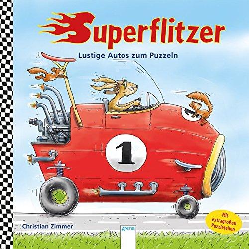 9783401704647: Superflitzer!: Lustige Autos zum Puzzeln