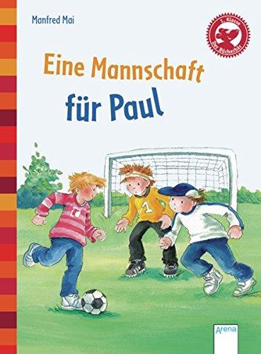 Eine Mannschaft für Paul: Der Bücherbär. Eine: Manfred Mai