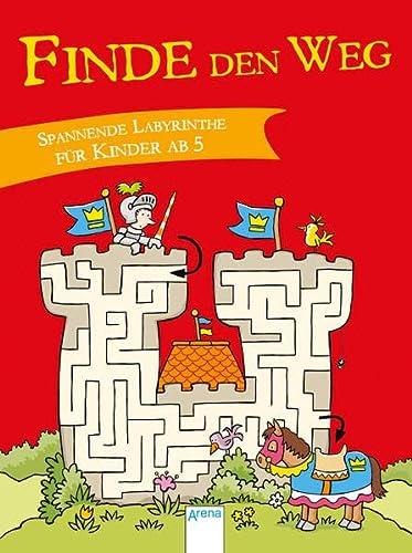 9783401704944: Finde den Weg. Spannende Labyrinthe für Kinder ab 5