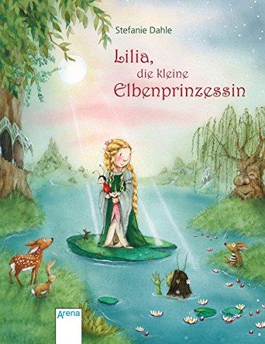 9783401705361: Lilia, die kleine Elbenprinzessin
