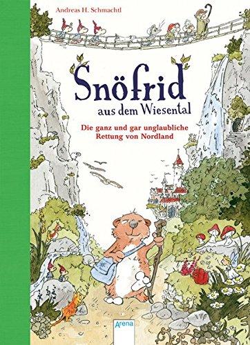 9783401705811: Snöfrid aus dem Wiesental (1). Die ganz und gar unglaubliche Rettung von Nordland