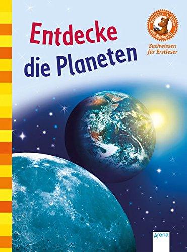 Entdecke die Planeten: Der Bücherbär. Sachwissen für: Stephanie Turnbull