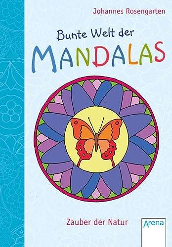 9783401707372: Bunte Welt der Mandalas. Zauber der Natur