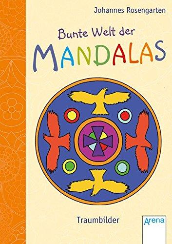 9783401707389: Bunte Welt der Mandalas. Traumbilder