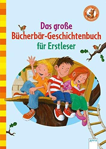 9783401707457: Das große Bücherbär-Geschichtenbuch für Erstleser: Der Bücherbär. Erstleser Sonderband