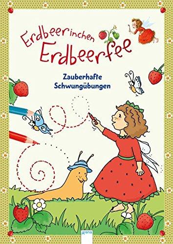 9783401707716: Erdbeerinchen Erdbeerfee. Zauberhafte Schwungübungen