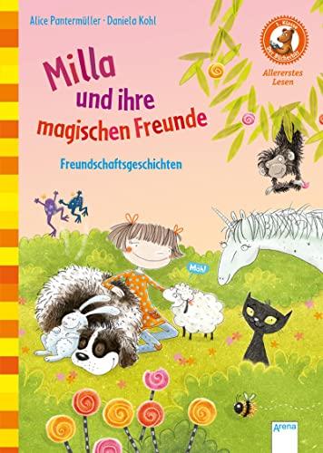 Milla und ihre magischen Freunde: Freundschaftsgeschichten: Alice Pantermüller