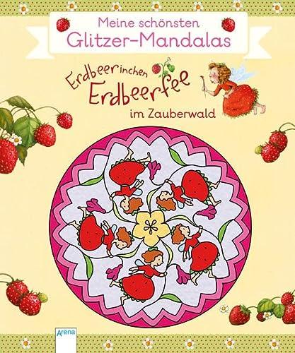 Erdbeerinchen Erdbeerfee im Zauberwald. Meine schà nsten: Stefanie Dahle