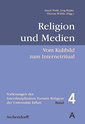 Religion und Medien: Vom Kultbild zum Internetritual