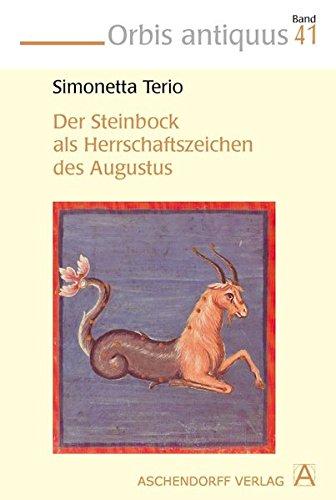 Der Steinbock als Herrschaftszeichen des Augustus: Simonetta Terio