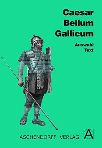 9783402020210: Bellum Gallicum. Auswahl. Text. (Lernmaterialien)