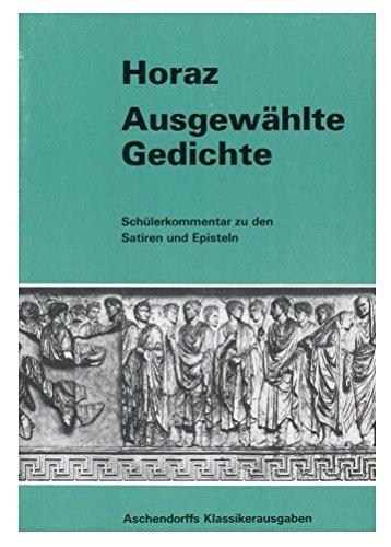 9783402021200: Ausgewählte Gedichte. Schülerkommentar zu den Satiren und Episteln. (Lernmaterialien)