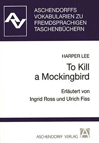 To Kill a Mockingbird. Vokabularien. (9783402028513) by Harper Lee