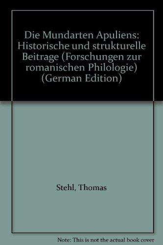 9783402032428: Die Mundarten Apuliens: Historische und strukturelle Beiträge (Forschungen zur romanischen Philologie)