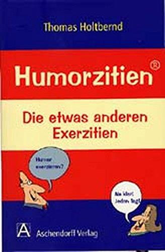 9783402034361: Humorzitien: Die etwas anderen Exerzitien