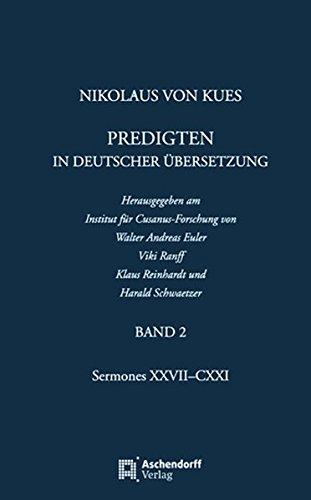 Nikolaus von Kues: Predigten in deutscher Übersetzung: Walter A Euler