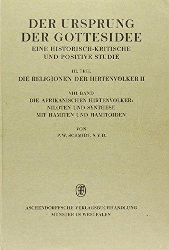 9783402037232: Hirtenvölker Der Ursprung der Gottesidee VIII