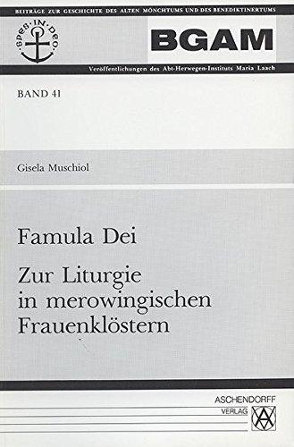 9783402039755: Famula dei: Zur Liturgie in merowingischen Frauenklöstern (Beiträge zur Geschichte des alten Mönchtums und des Benediktinertums) (German Edition)