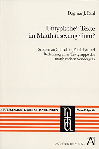 """Untypische"""" Texte im Matthäusevangelium?: Dagmar Paul"""