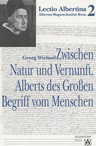 9783402048917: Zwischen Natur und Vernunft: Alberts des Großen Begriff vom Menschen