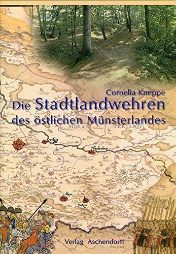 9783402050392: Die Stadtlandwehren des östlichen Münsterlandes