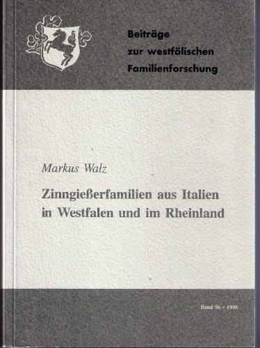 9783402051153: Beiträge zur westfälischen Familienforschung: Zinngiesserfamilien aus Italien in Westfalen und im Rheinland: Bd 56 (Livre en allemand)