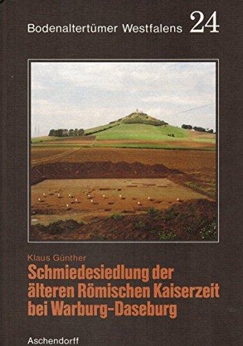 9783402051375: Siedlung und Werkstätten von Feinschmieden der älteren Römischen Kaiserzeit bei Warburg-Daseburg (Bodenaltertümer Westfalens)